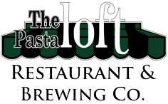 The Pasta Loft Restaurant & Brewery